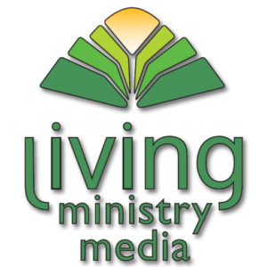 Living Ministry Media